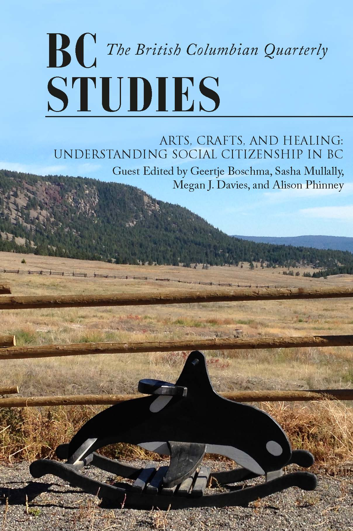 View No. 202 (2019): Arts, Crafts, and Healing: Understanding Social Citizenship  in British Columbia