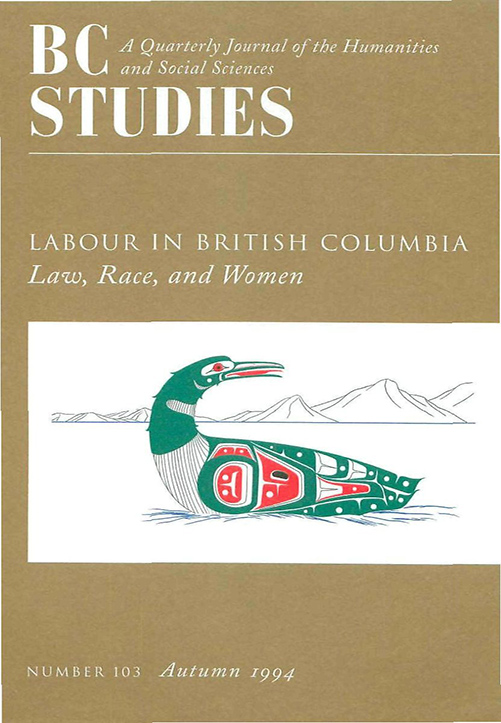 View No. 103: Labour in British Columbia: Law, Race, and Women, Autumn 1994