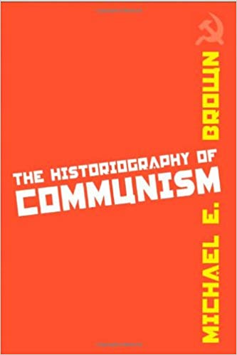 Book cover: The Historiography of Communism