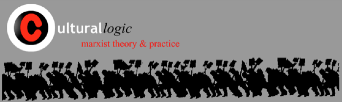 Cultural Logic: Journal of Marxist Theory & Practice